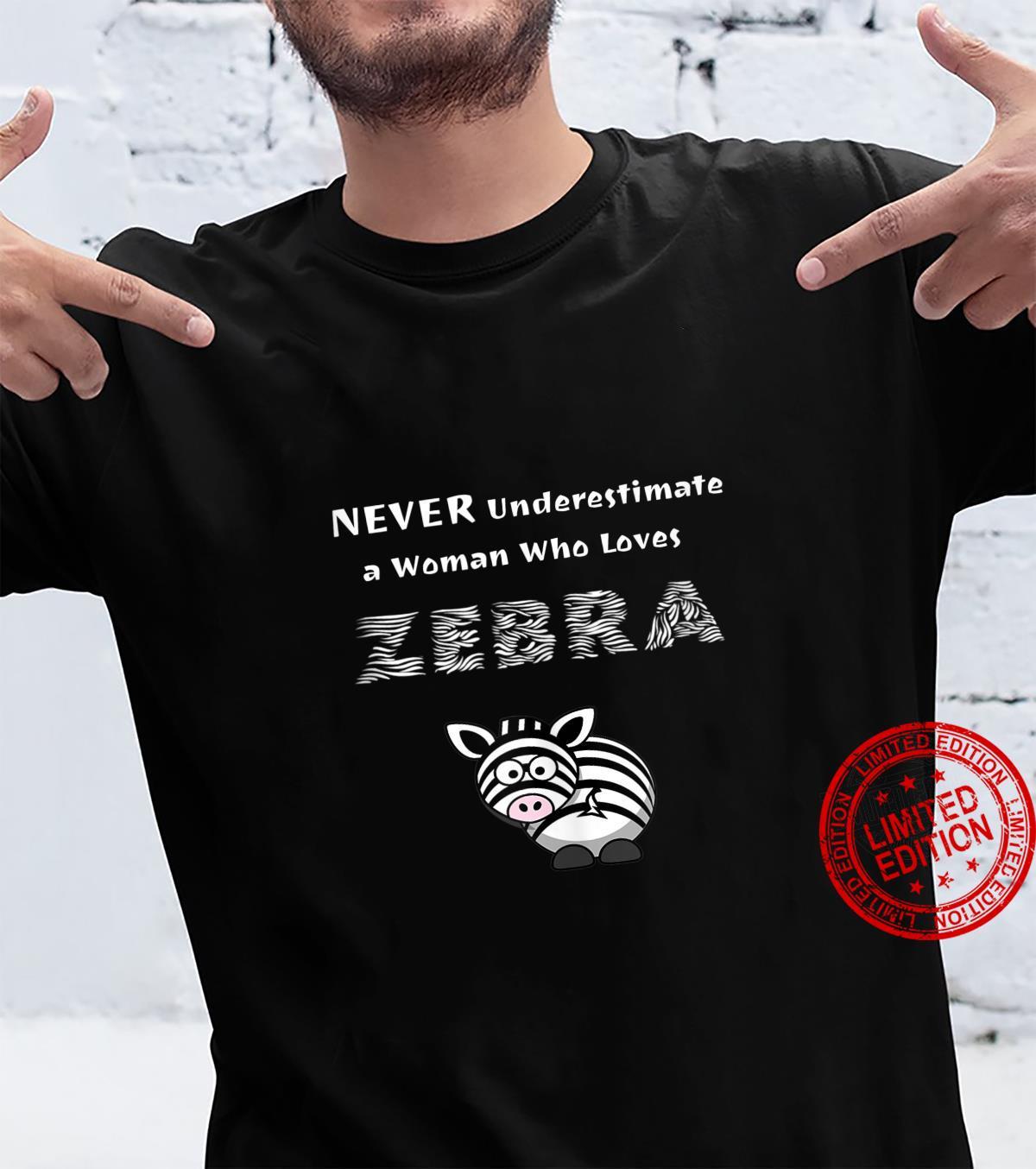 Animal Puns NEVER Underestimate a Who Loves Zebra Shirt