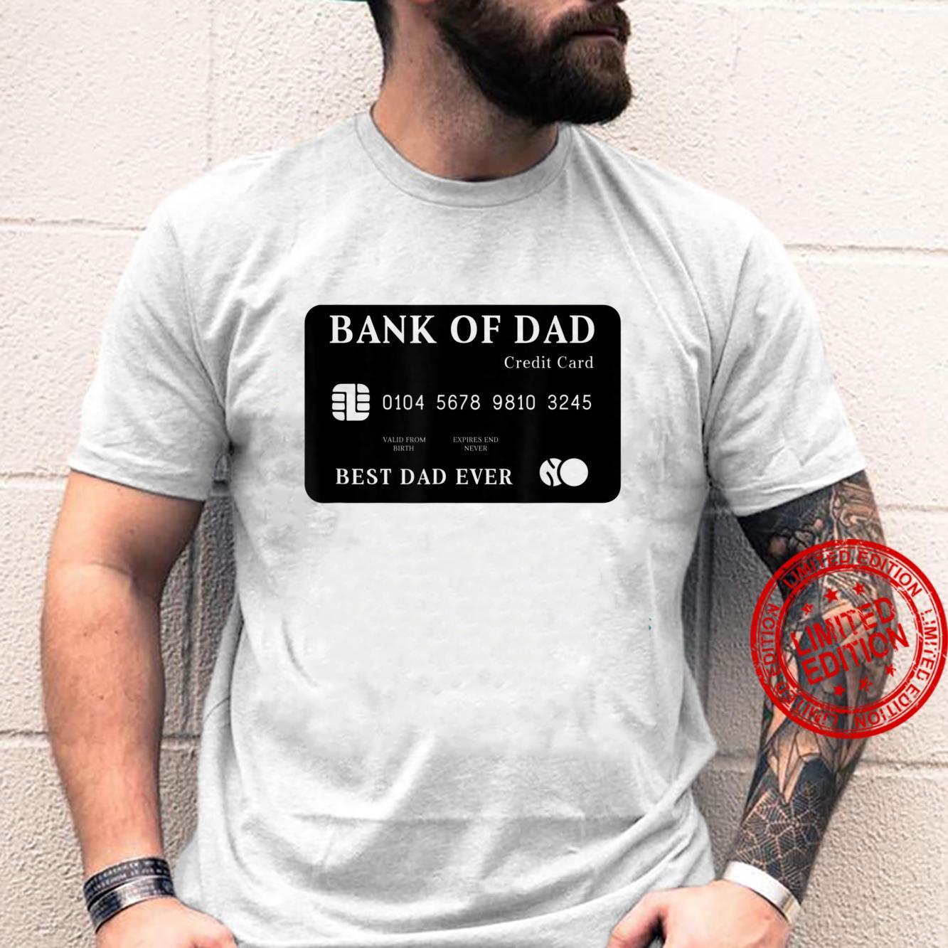 Bank Of Dad Credit Card Best Dad Ever meme Dad Jokes Shirt