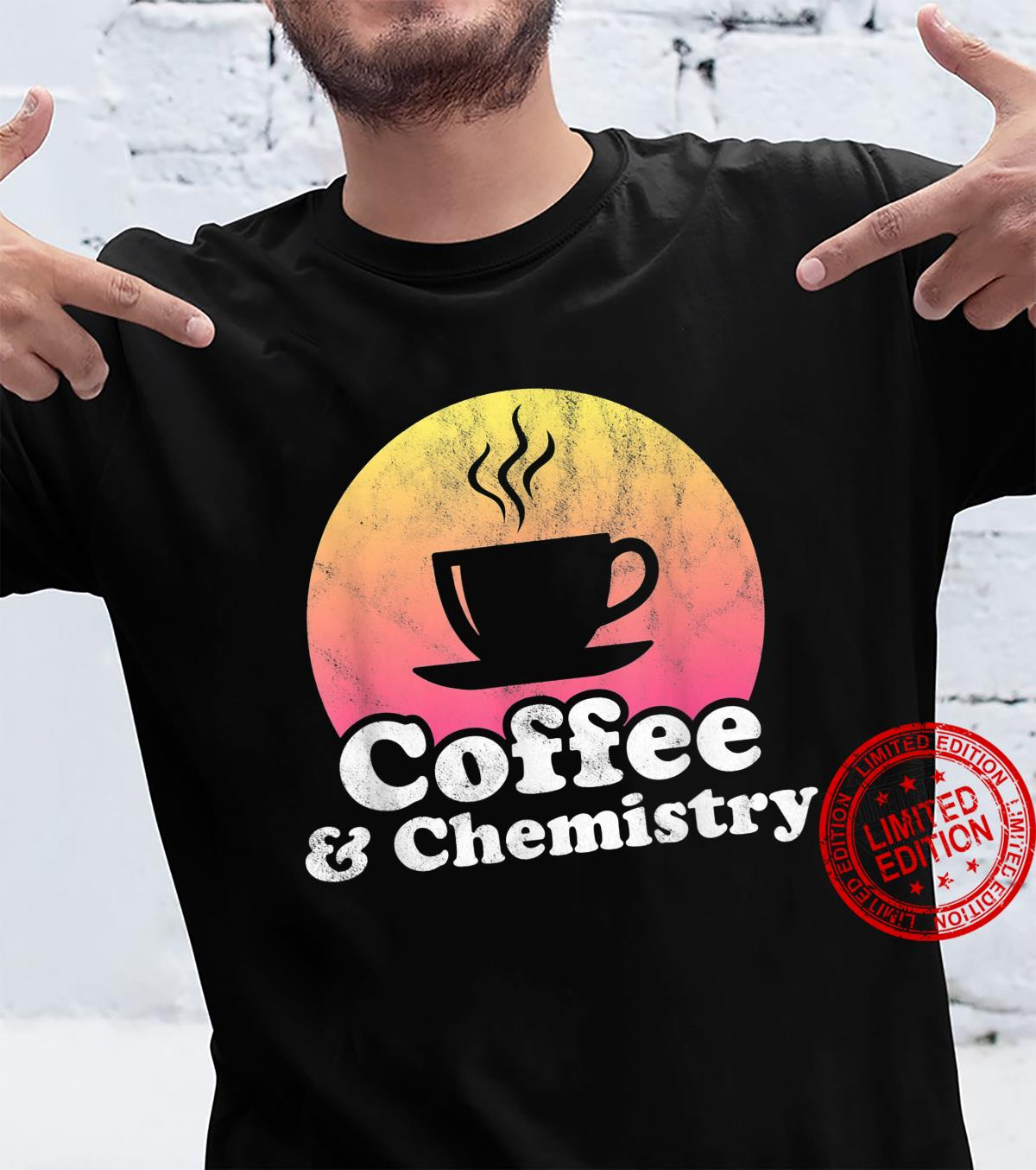 Coffee and Chemistry Shirt