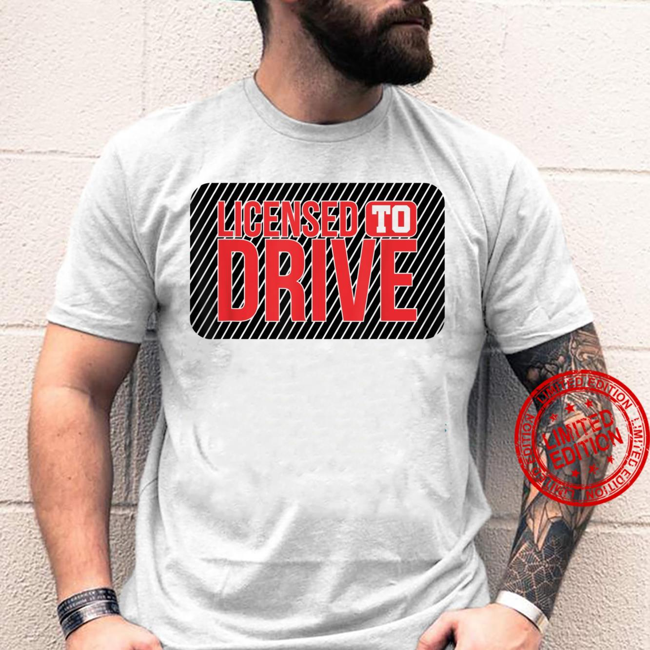 Driver's license passed driving test Driving License Shirt
