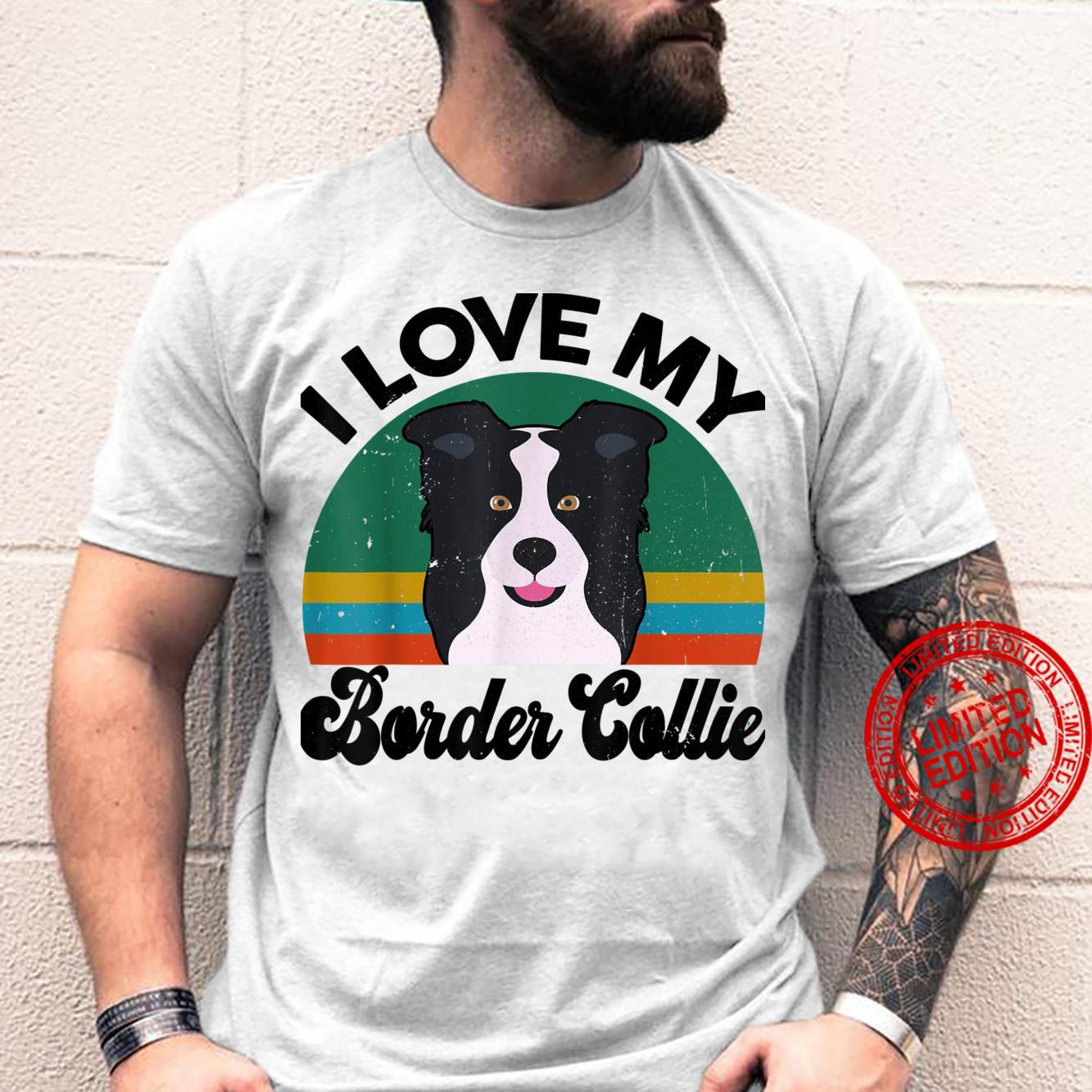 Funny I Love My Border Collie for Dog Mom Dad Shirt