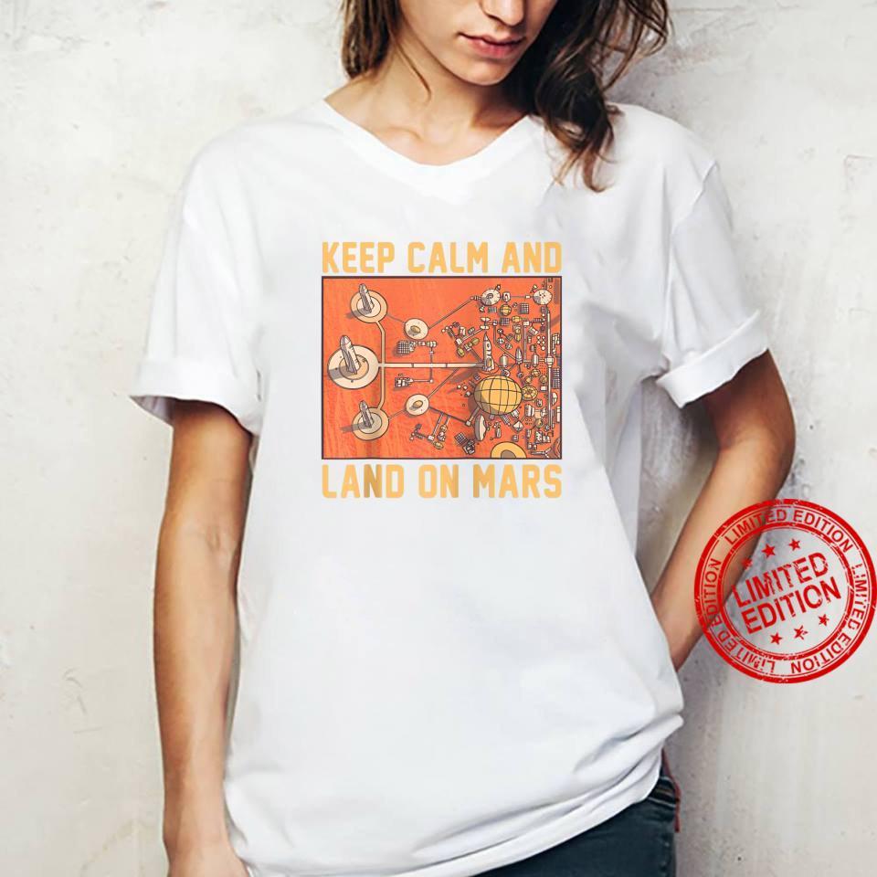 Keep Calm And Land On Mars Mars Helicopter Ingenuity NASA Shirt ladies tee