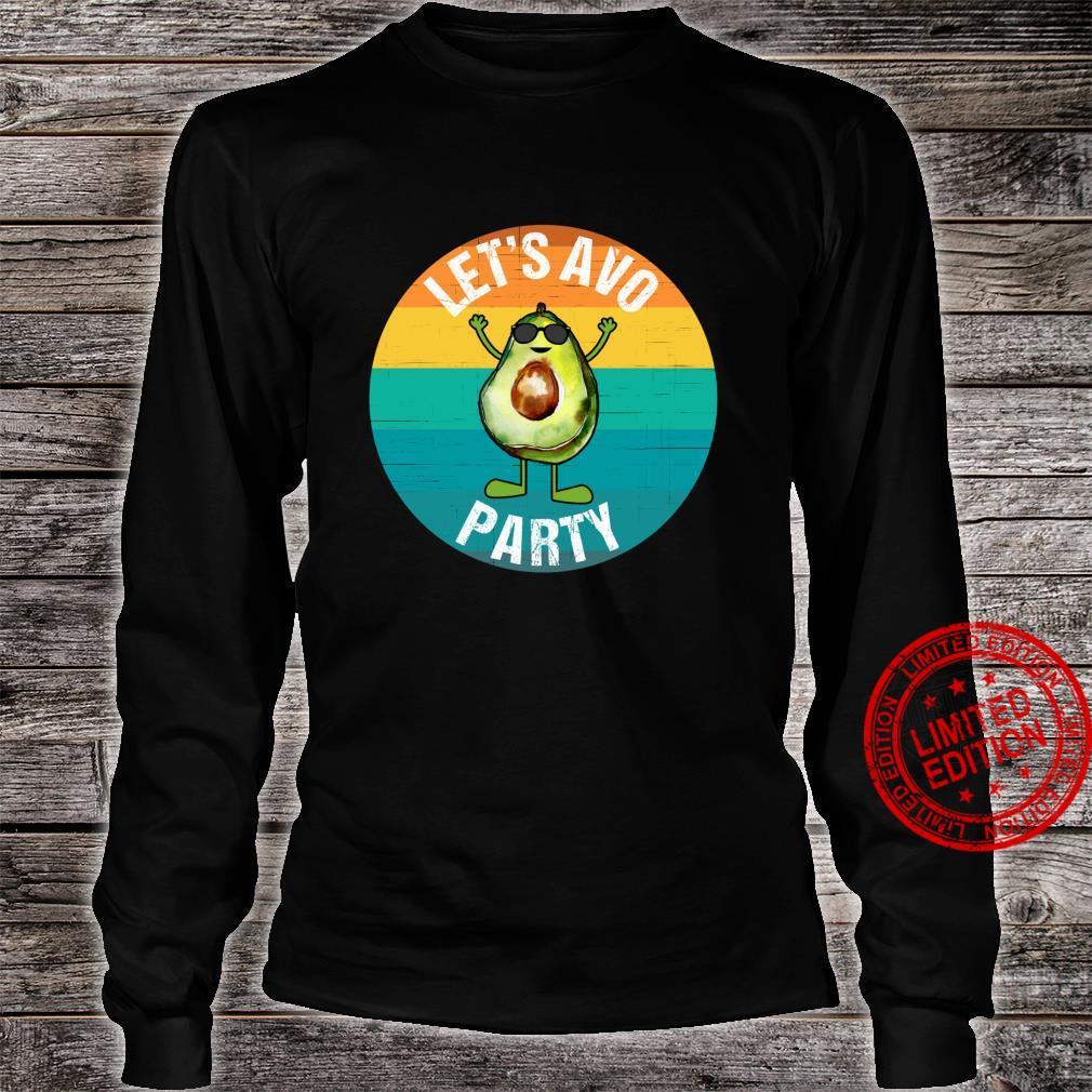 Let's Avo Party Avocado Guacamole Keto Shirt long sleeved
