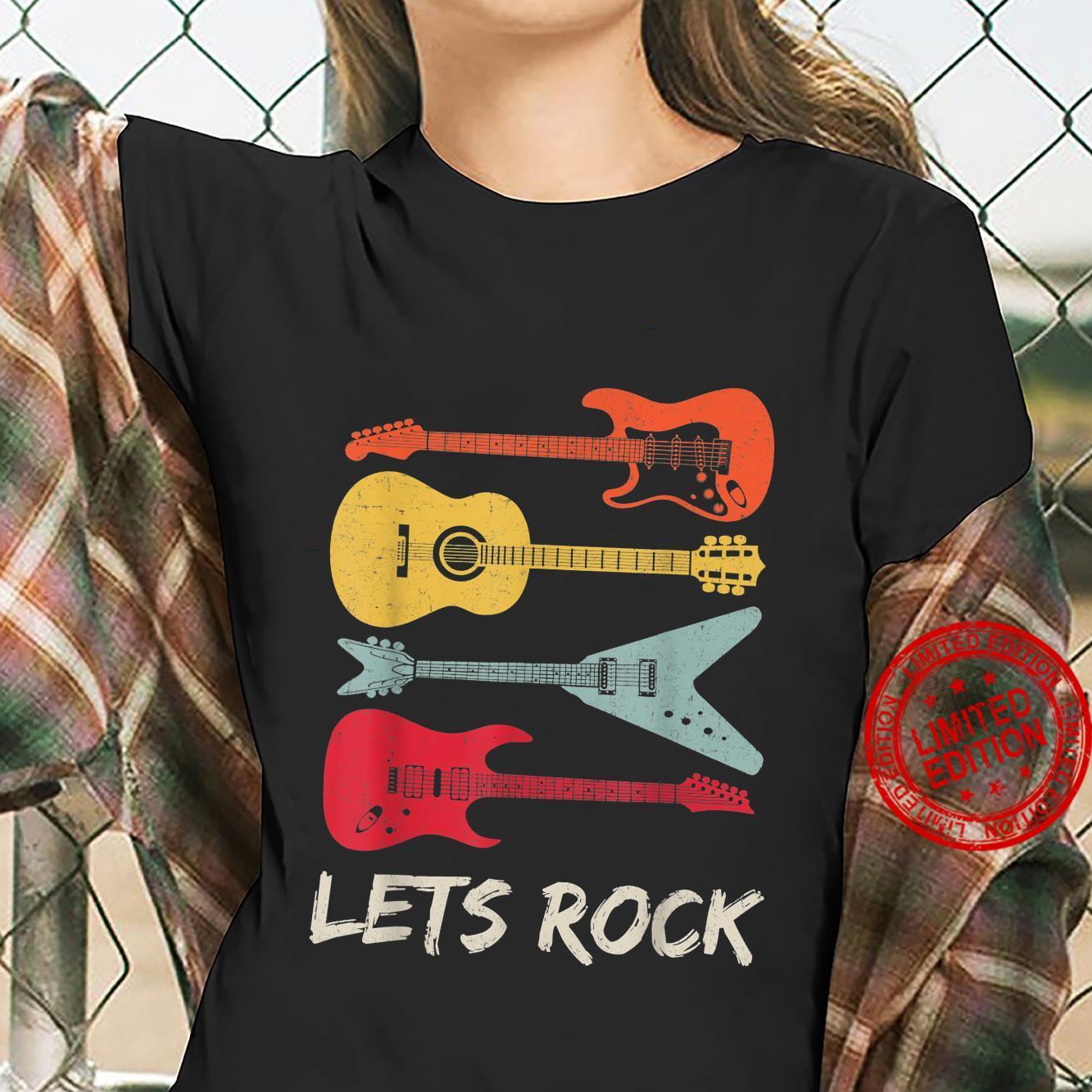 Lets Rock Rock n Roll Guitar Retro Shirt Shirt ladies tee