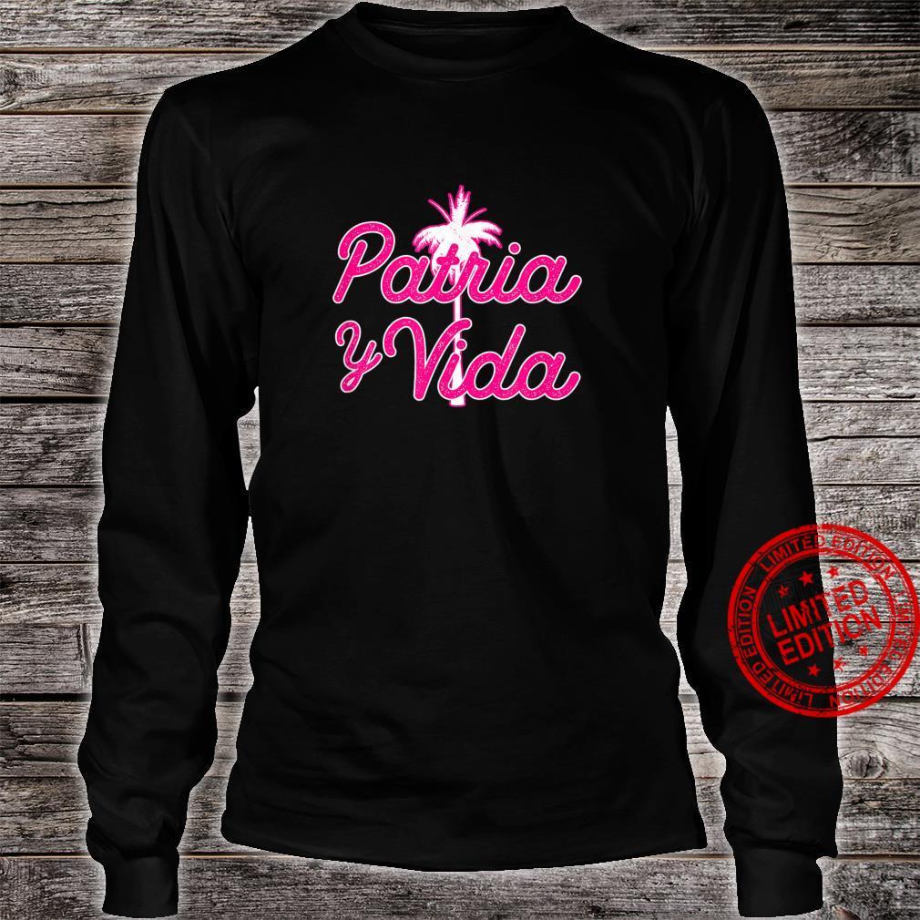 Pink Script Patria Y Vida Shirt long sleeved