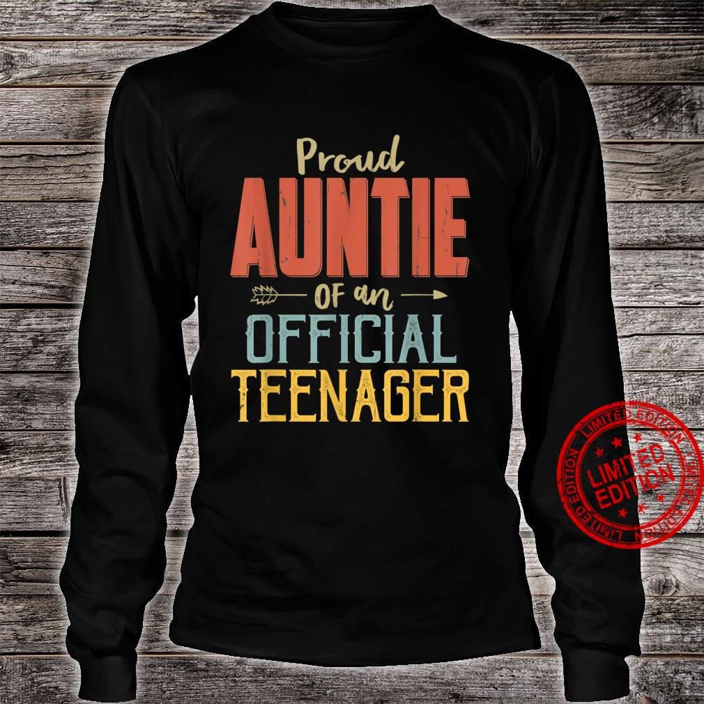 Proud Auntie Of Officialnager 13Th Birthday 13 Yrs Old Shirt long sleeved