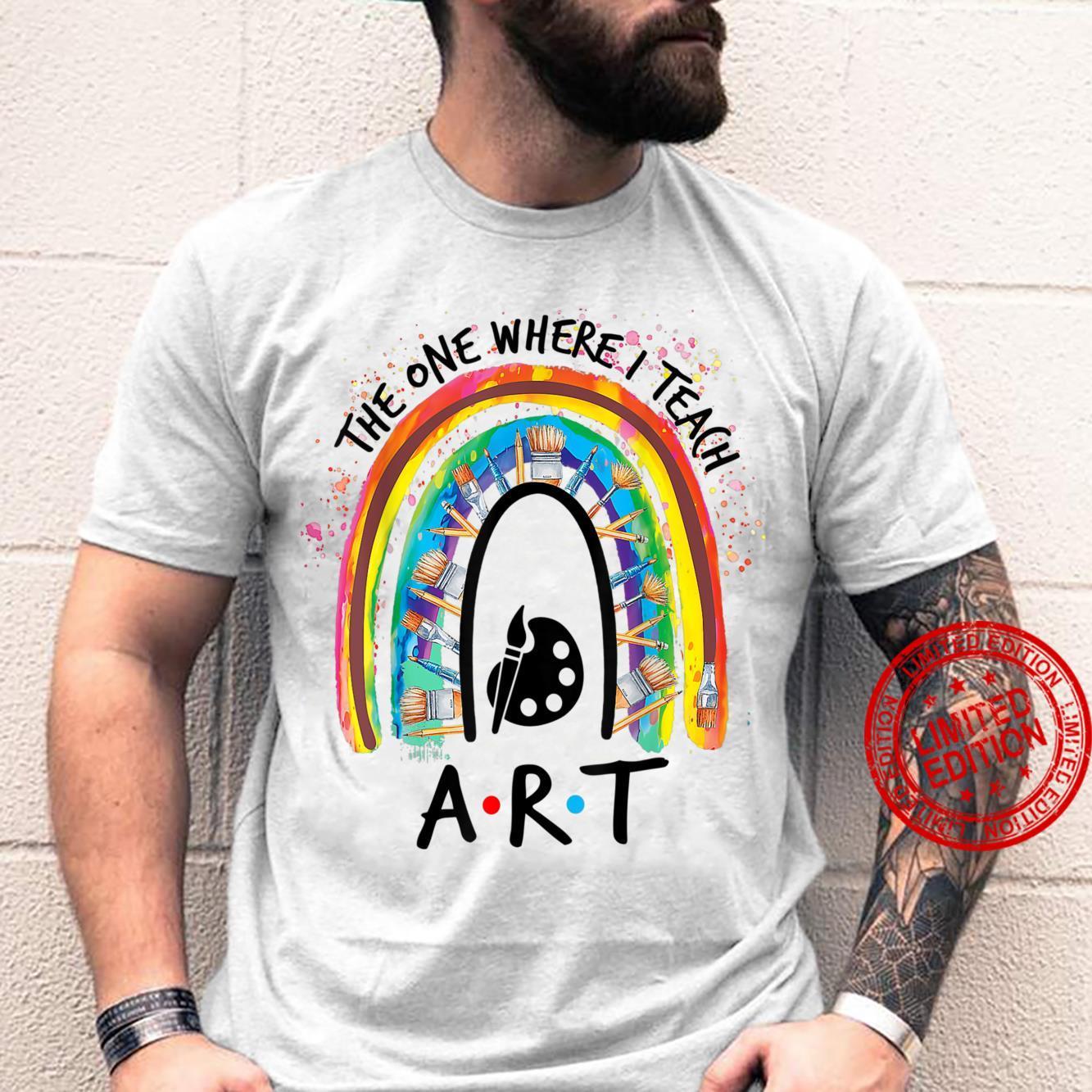 The One Where I Teach Art Colors Palette Art Teacher Cute Shirt
