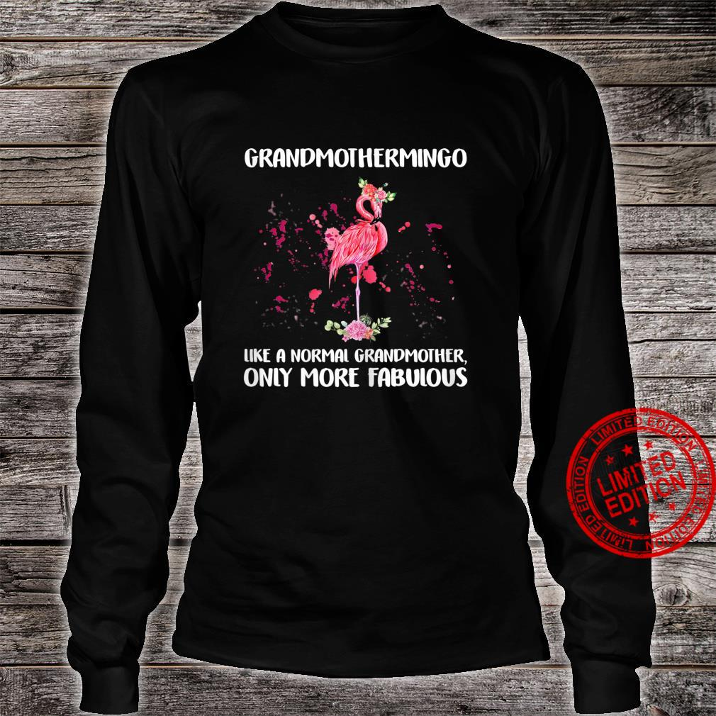 Womens Grandmothermingo Like A Normal Mother Only More Fabulous Shirt long sleeved