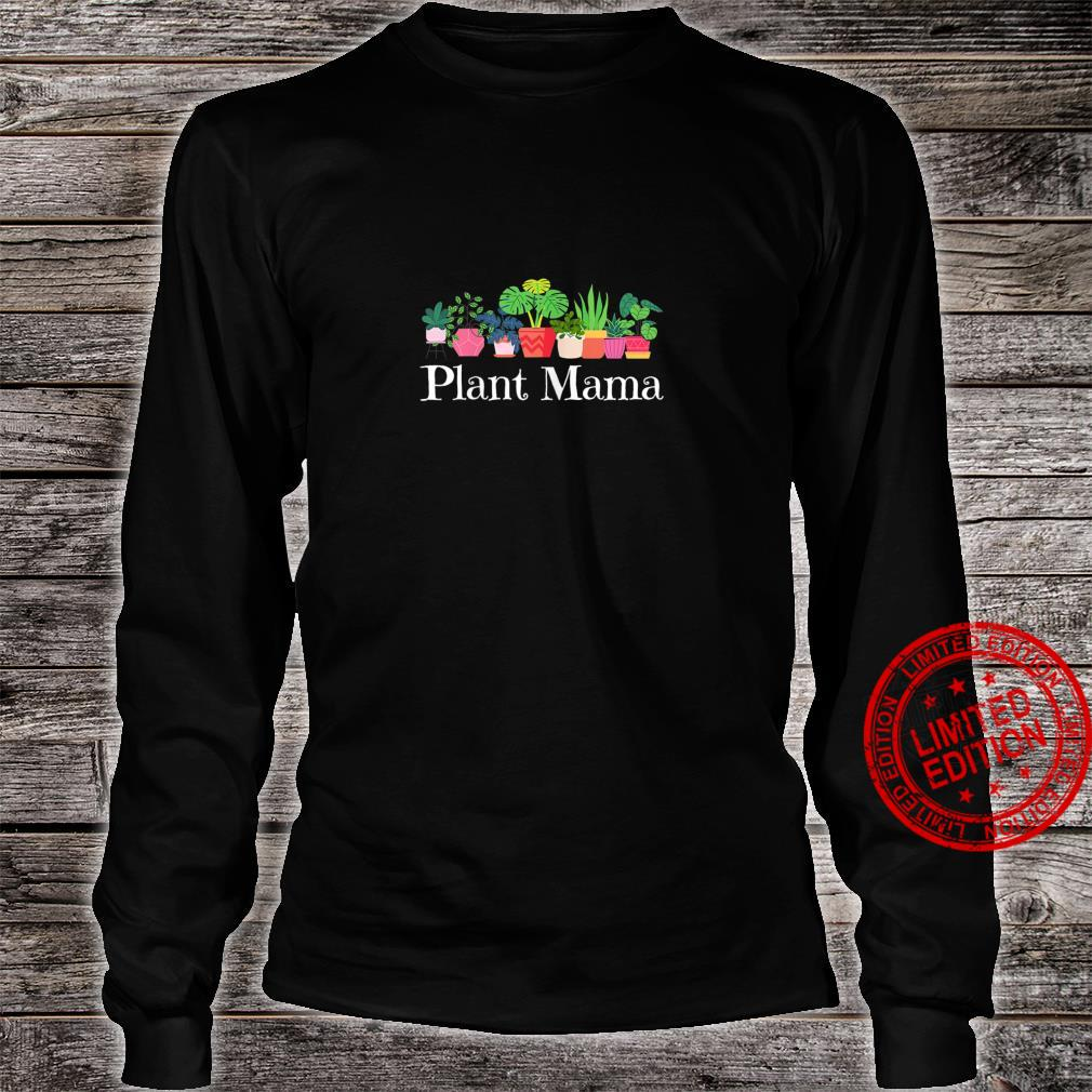 Womens Plant Mama House Plant Hobbyist Boho Bohemian Mom Spring Shirt long sleeved