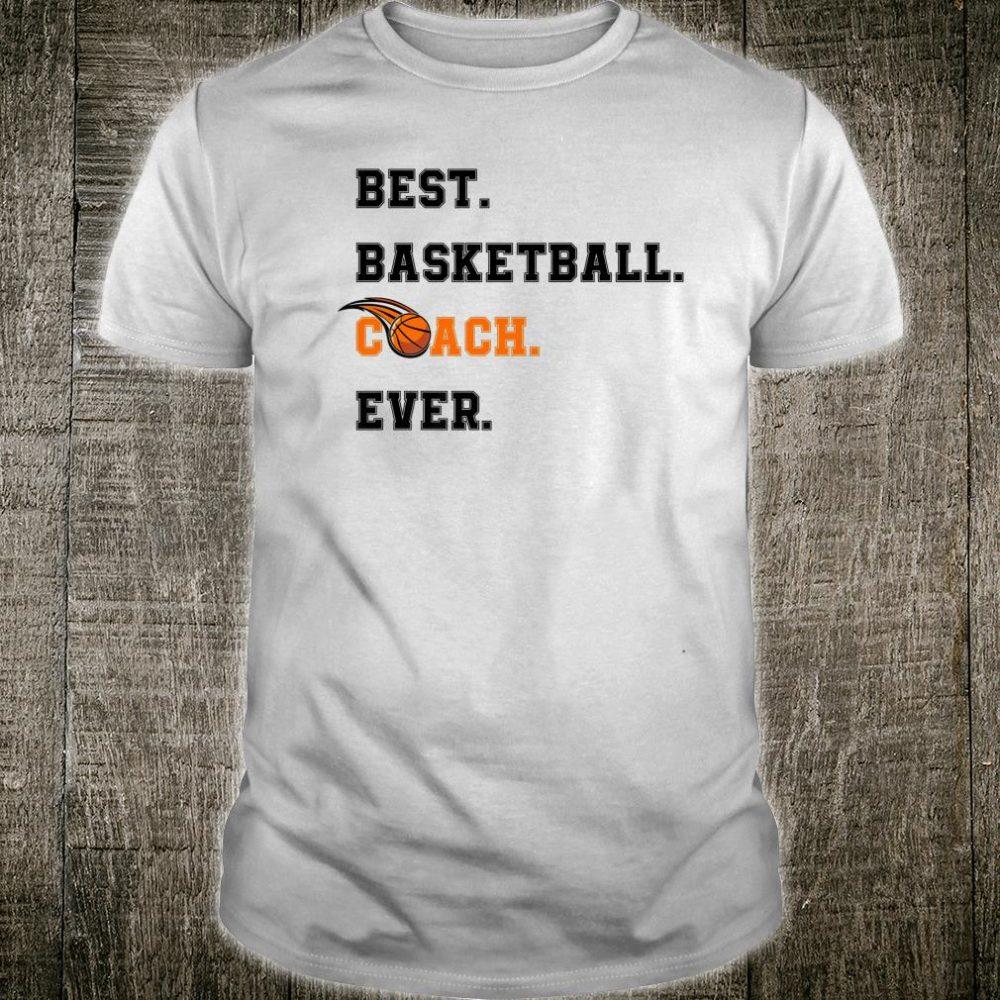 Best Basketball Coach Ever Shirt
