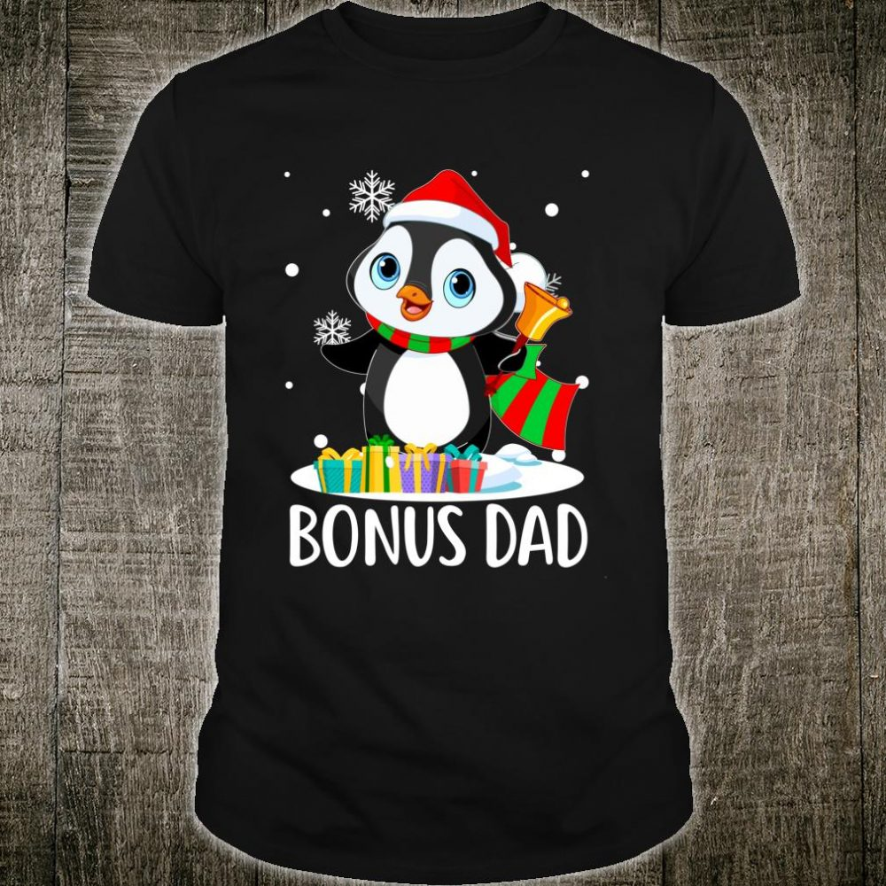 Bonus Dad penguin Hat Santa Christmas Matching Family Group Shirt