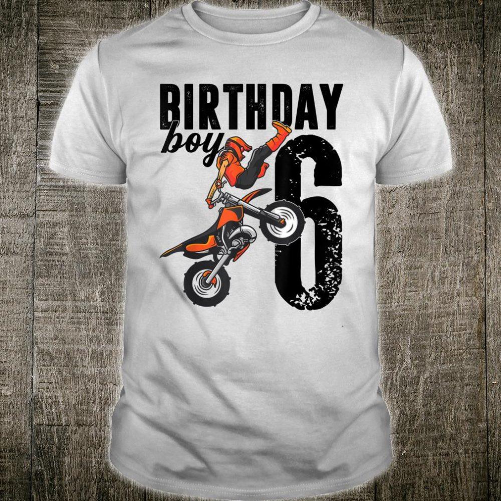 Boy Dirt Bike 6th Birthday Party Motocross 6 Years Old Shirt