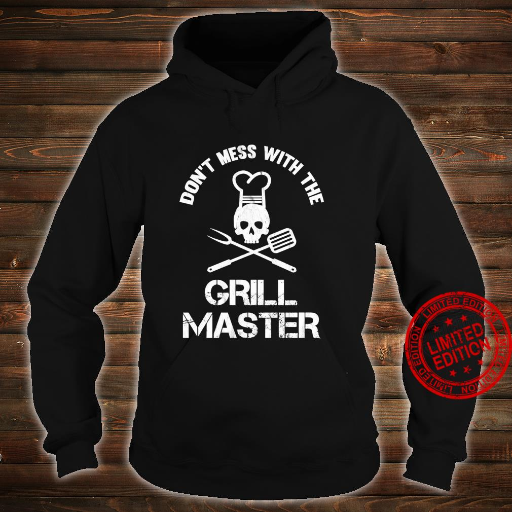 Don't Mess With The Grill Master BBQ Dad Shirt hoodie