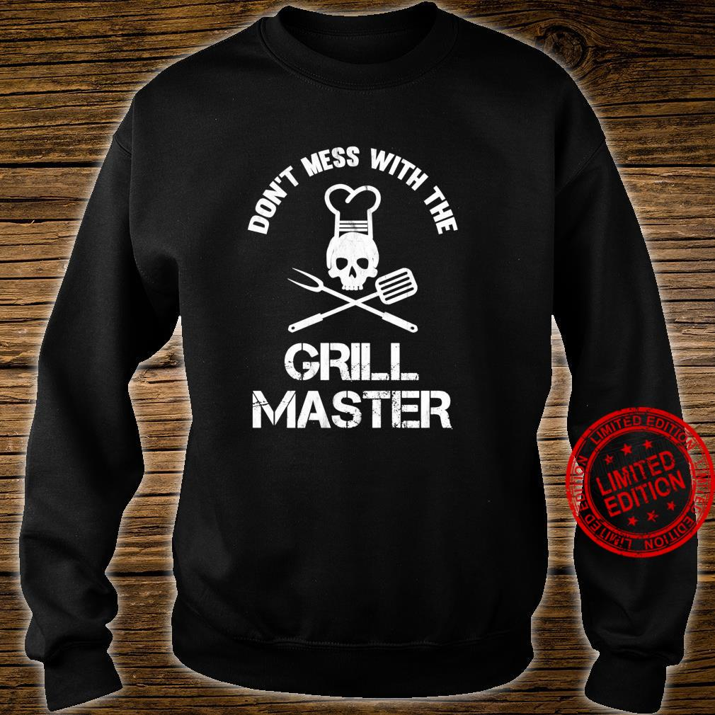 Don't Mess With The Grill Master BBQ Dad Shirt sweater