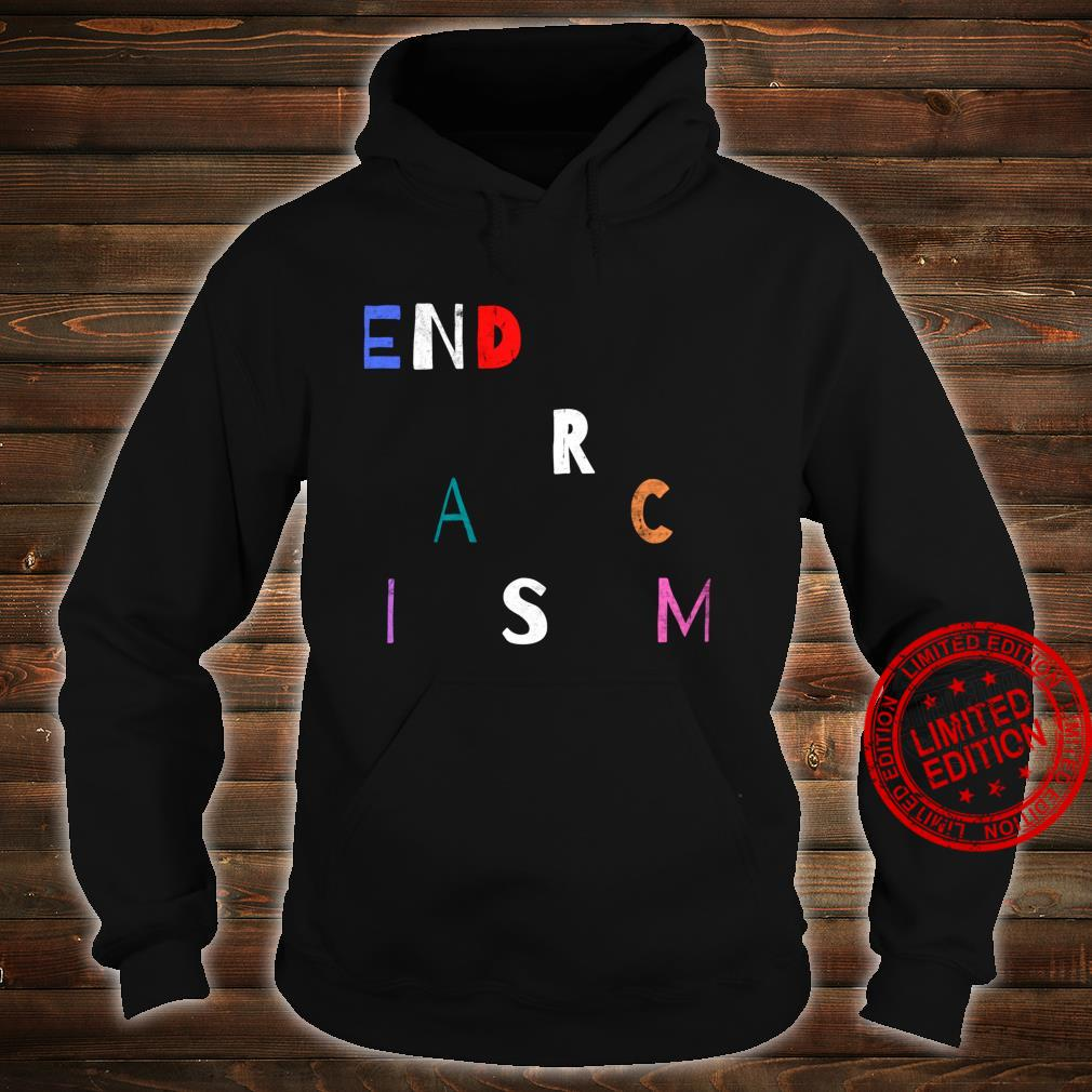 End Racism, Equality for all, End the Cycle, Be the Change Shirt hoodie