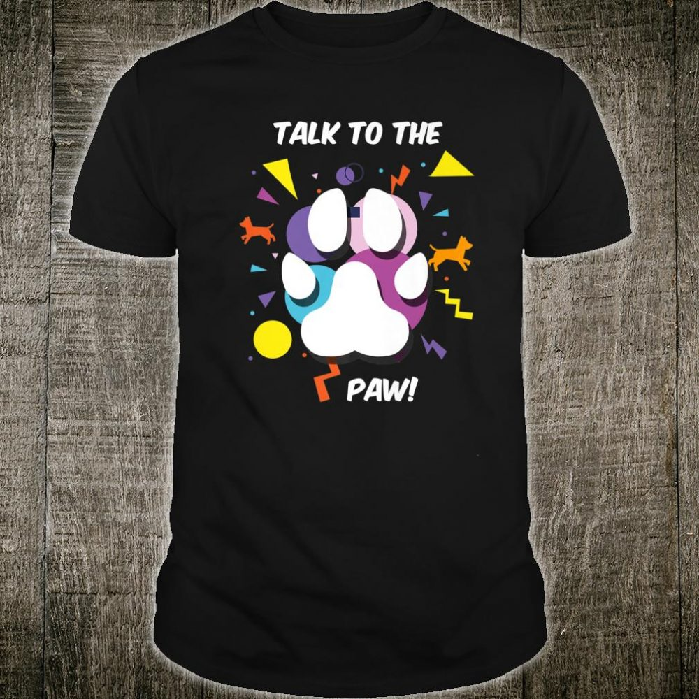 Funny Colorful Paw Print Talking Puppies Shirt