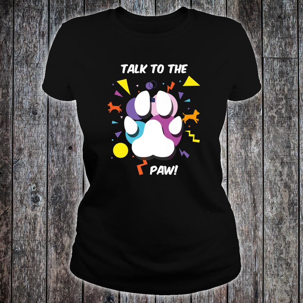 Funny Colorful Paw Print Talking Puppies Shirt ladies tee
