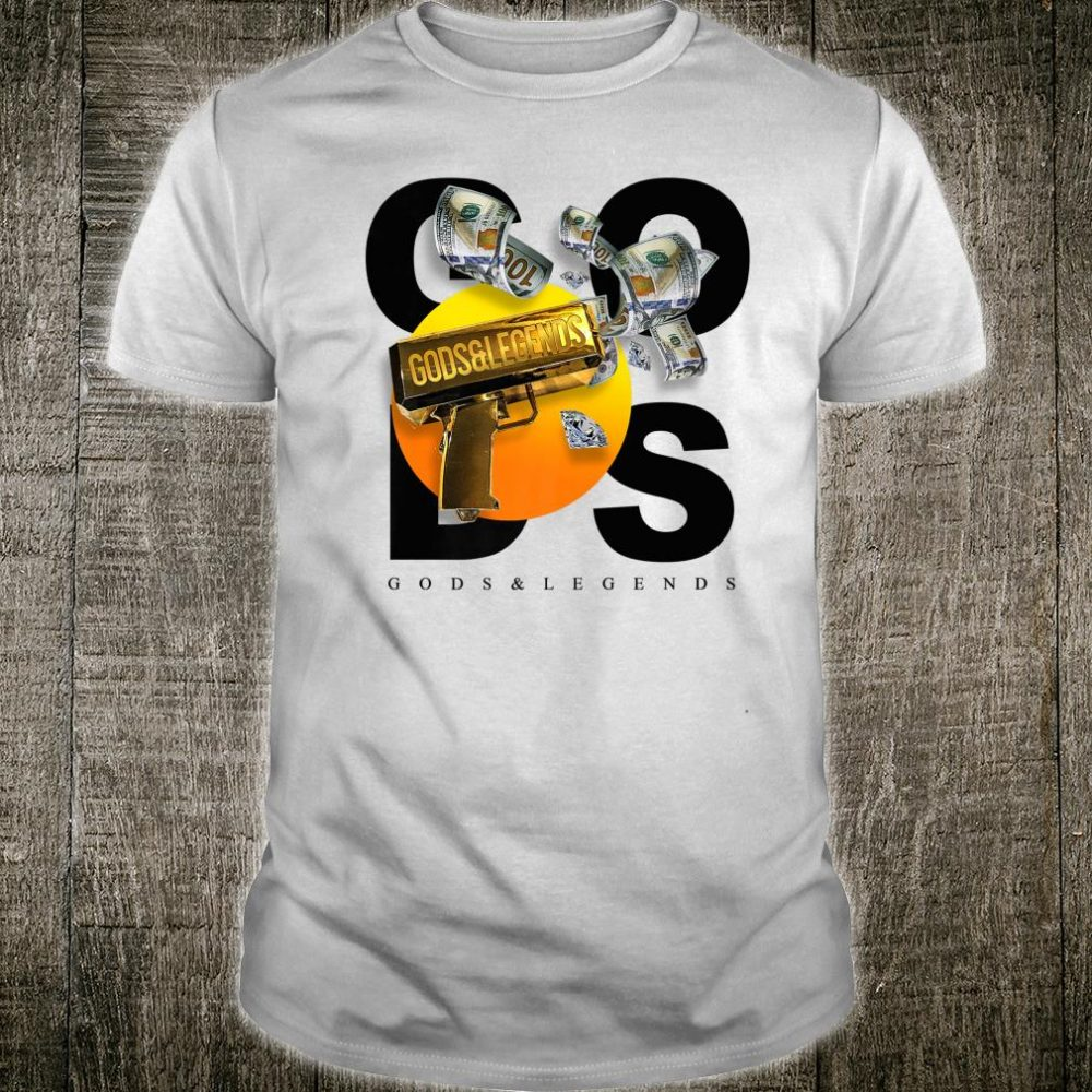 Gods and Legends Money Shot Shirt