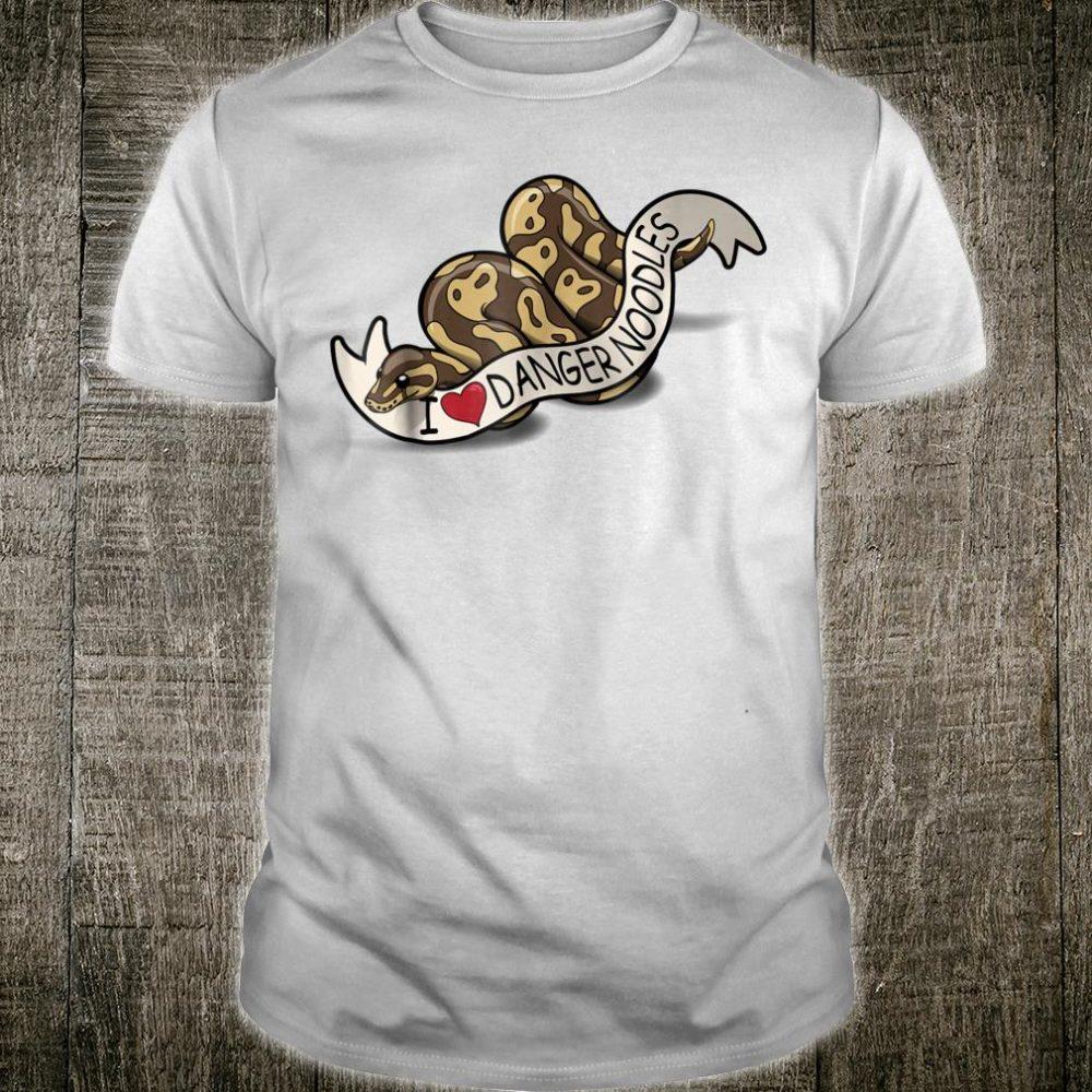 I Love Danger Noodles Ball Python Cute Shirt