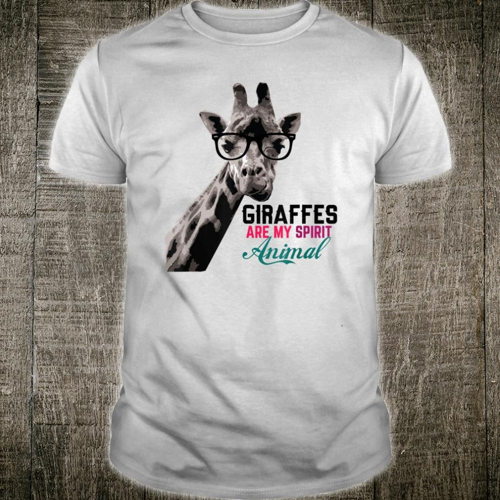 I Love Giraffes Are My Spirit Animal Fun Shirt