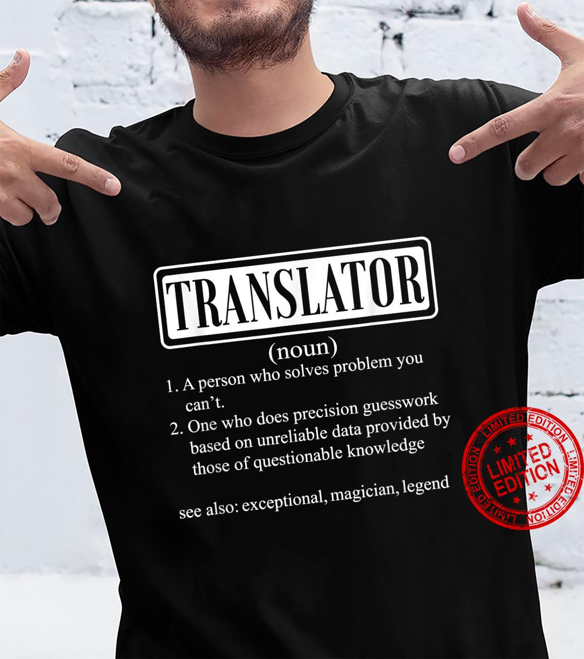 I am a translator smiley humor Shirt