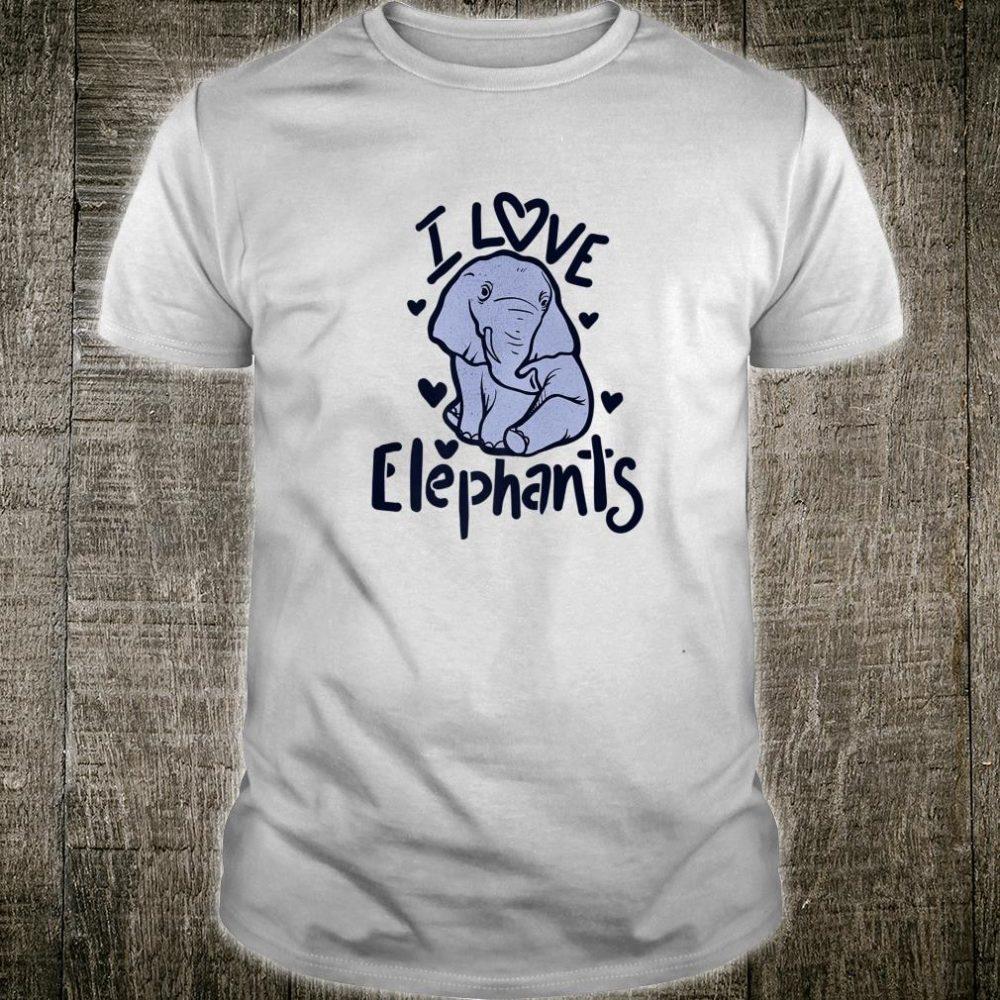 I love elephants cute elephant Shirt