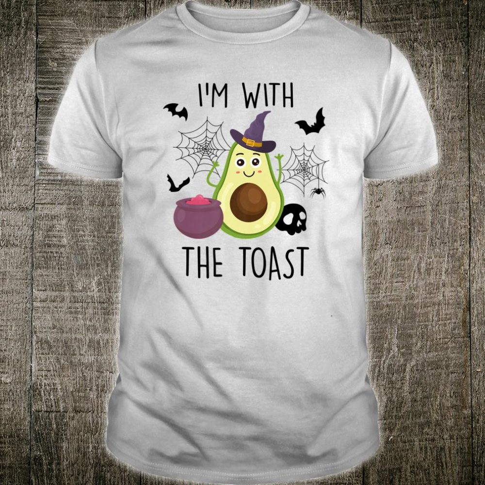 I'm With The Toast Avocado Halloween Costume Shirt
