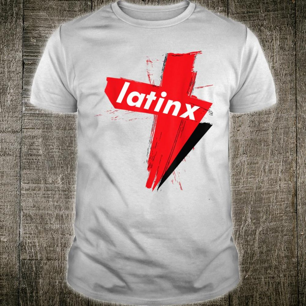 LatinX Support The Movement Shirt