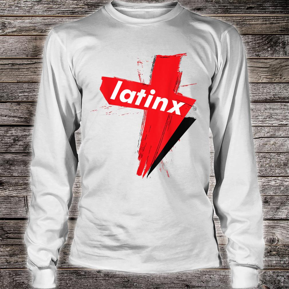LatinX Support The Movement Shirt long sleeved