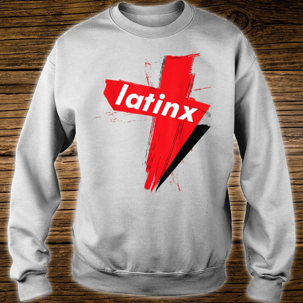 LatinX Support The Movement Shirt sweater