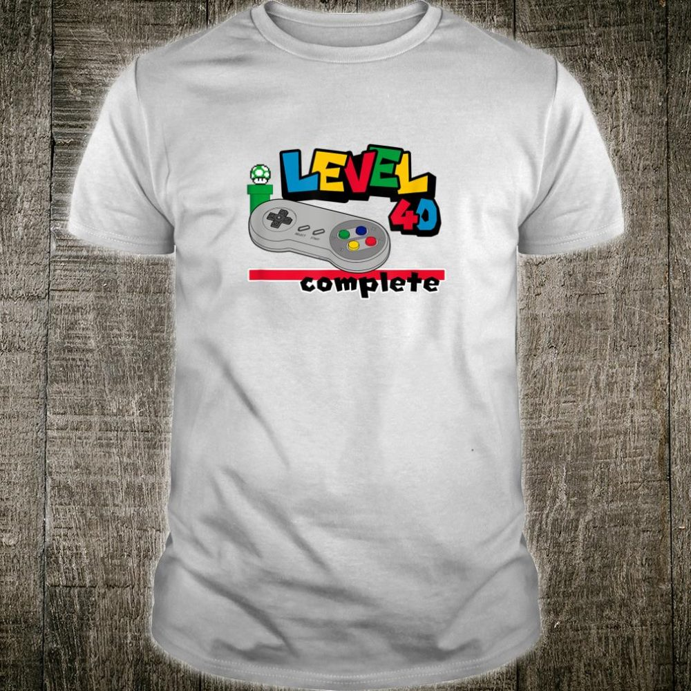 Level 40 Complete 40th Birthday Born in 1979 1980 Shirt