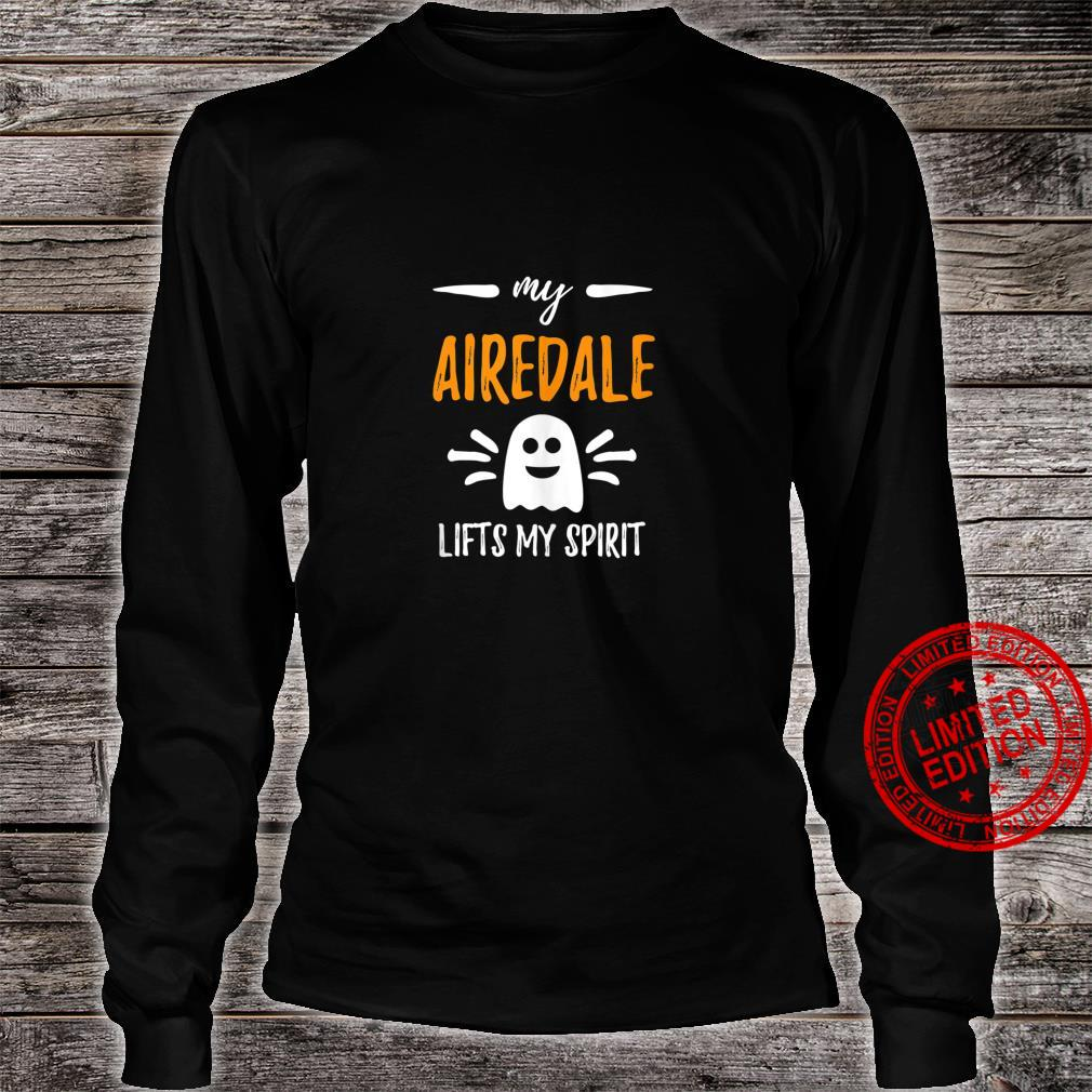 My Airedale Lifts My Spirit Dog Mom Halloween Shirt long sleeved
