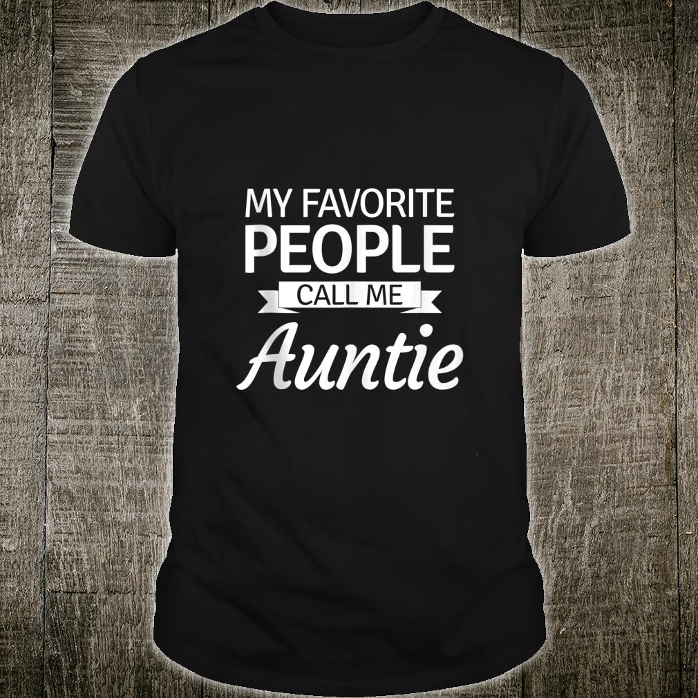 My Favorite People Call Me Auntie Christmas Aunt Auntie Shirt