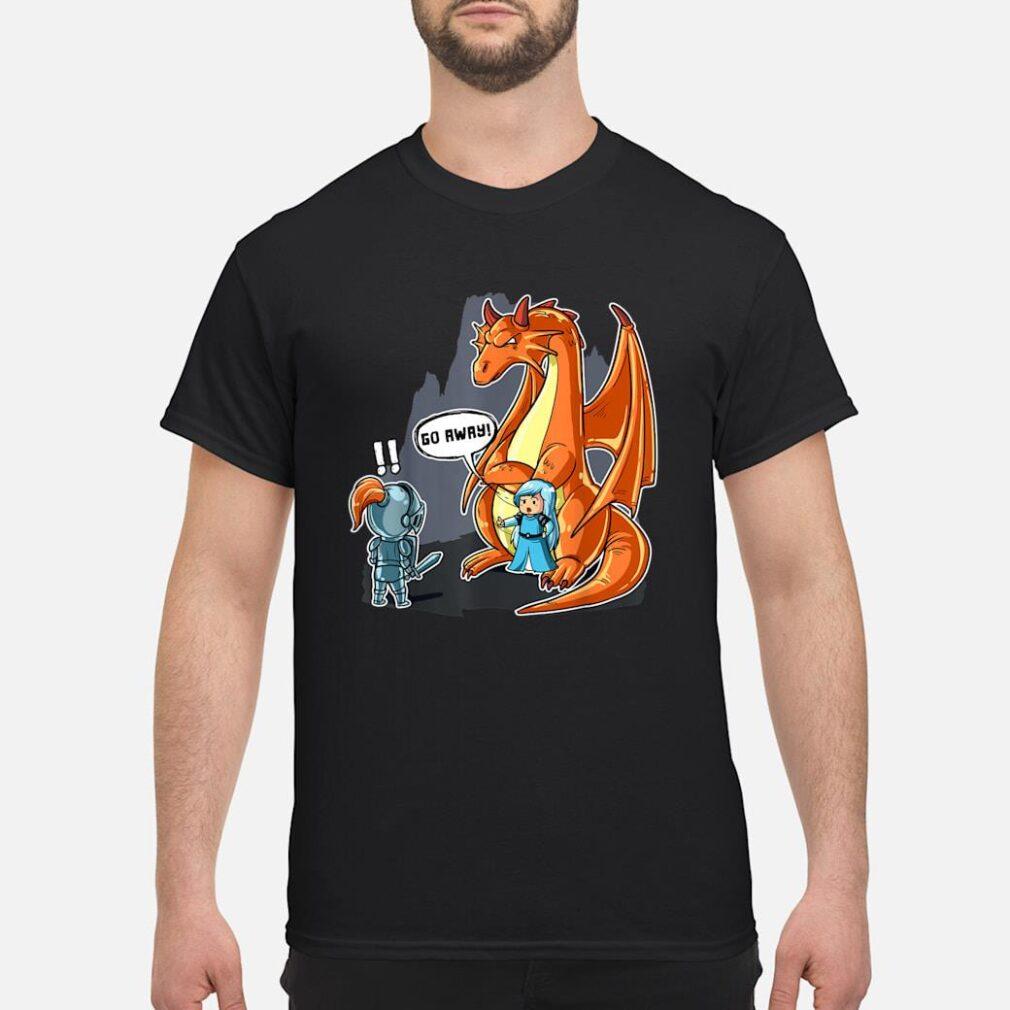 No Prince Needed Dragon Bodyguard Shirt Go Away Shirt