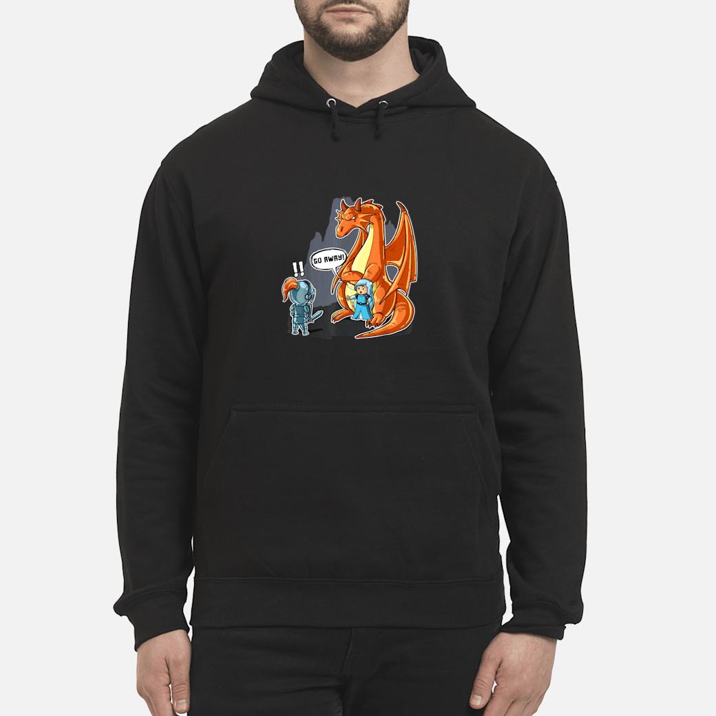 No Prince Needed Dragon Bodyguard Shirt Go Away Shirt hoodie