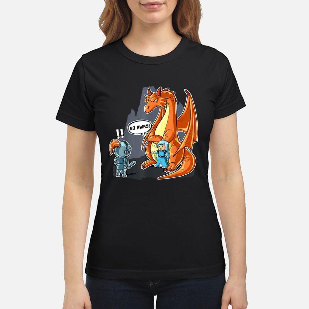 No Prince Needed Dragon Bodyguard Shirt Go Away Shirt ladies tee