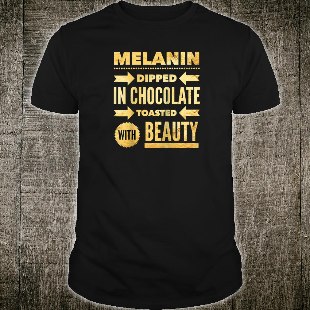 Oheneba Melanin Dipped in Chocolate With Beauty Shirt