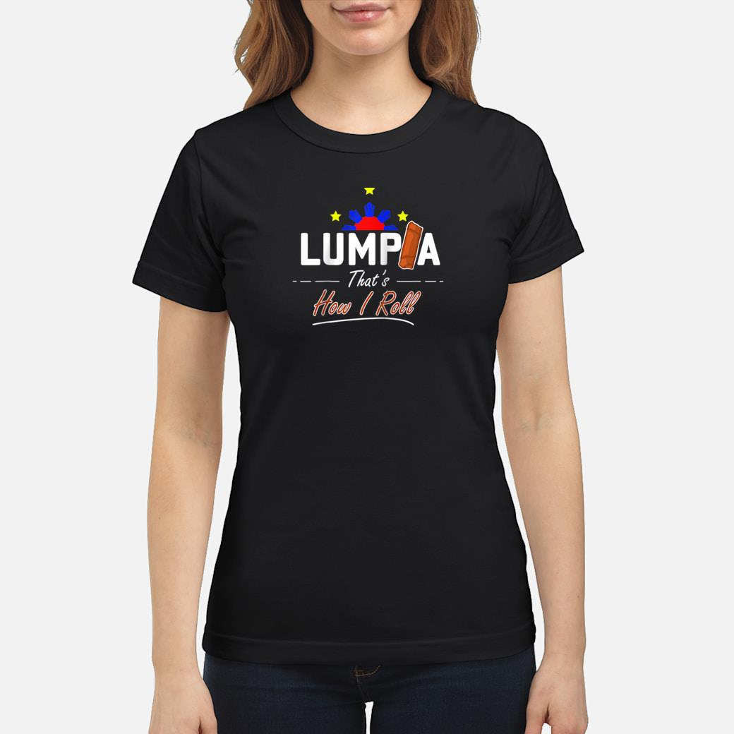 Philippines Cooking Snack Lumpia Shirt ladies tee