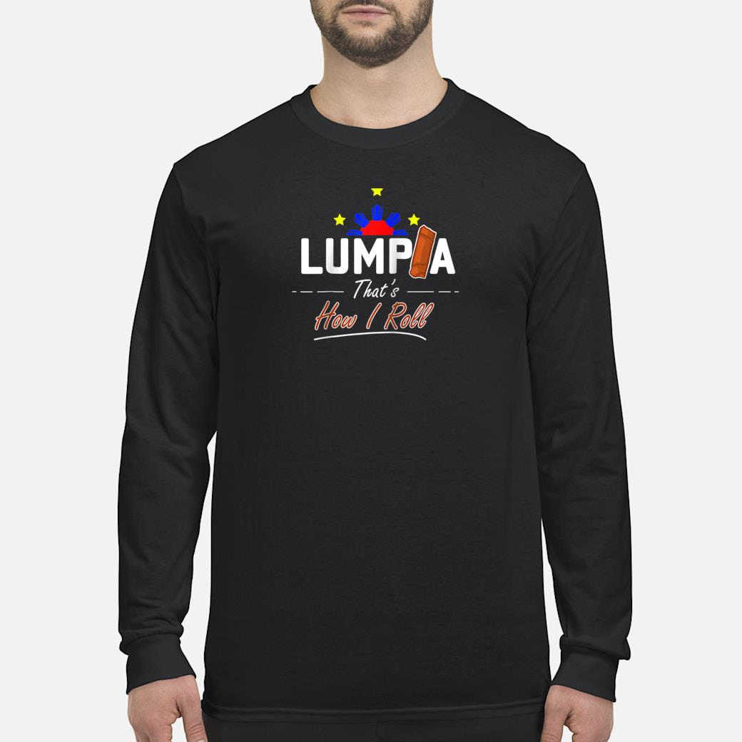 Philippines Cooking Snack Lumpia Shirt Long sleeved