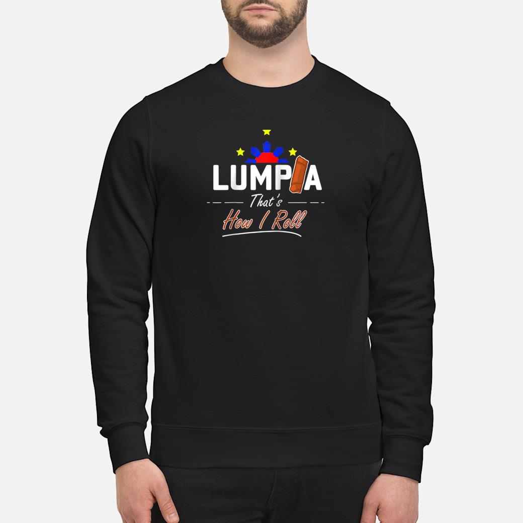 Philippines Cooking Snack Lumpia Shirt sweater