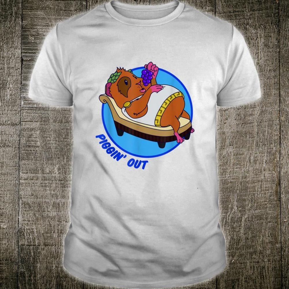 Piggin' out guinea pig Shirt