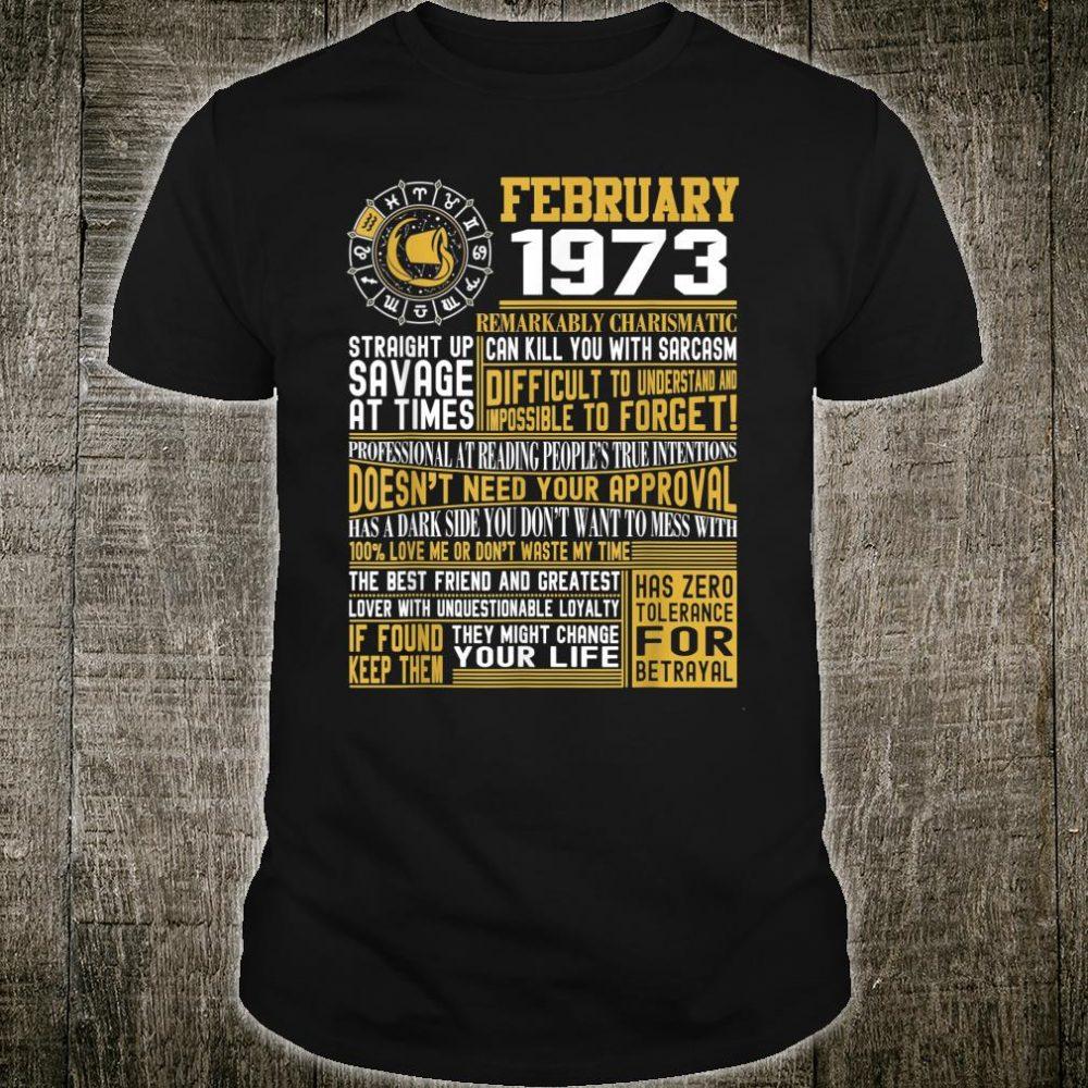 Proud Born February Aquarius 1973 birthday Shirt