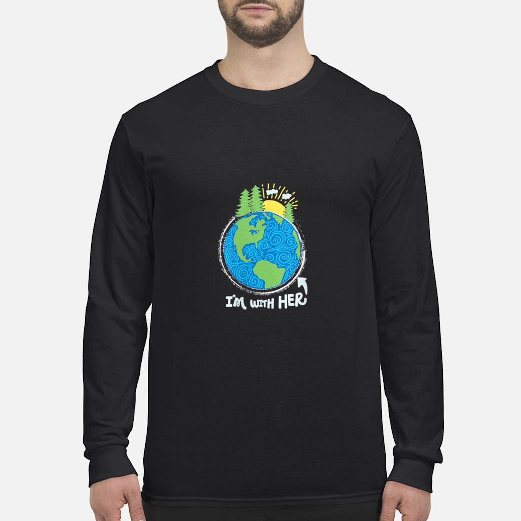Respect Mother Earth, I'm with Her, Climate Protest Shirt long sleeved