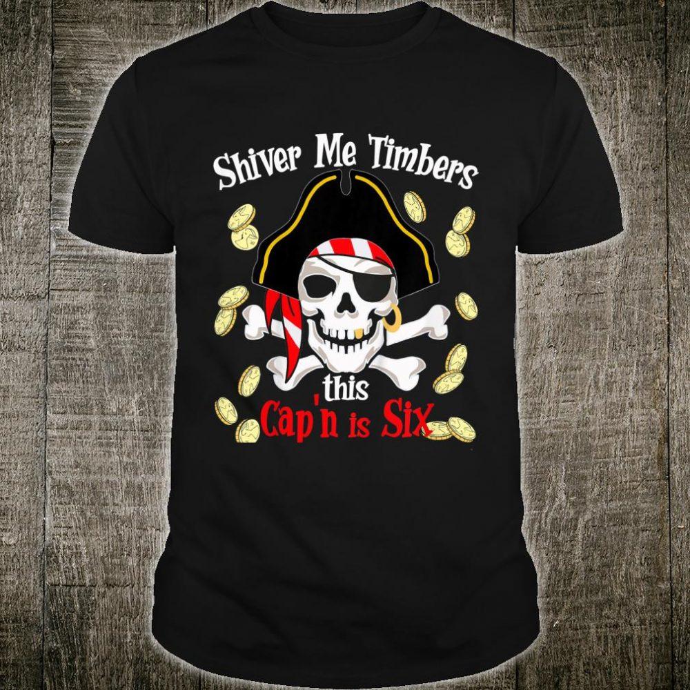 Shiver Me Timbers This Cap'n Six Shirt