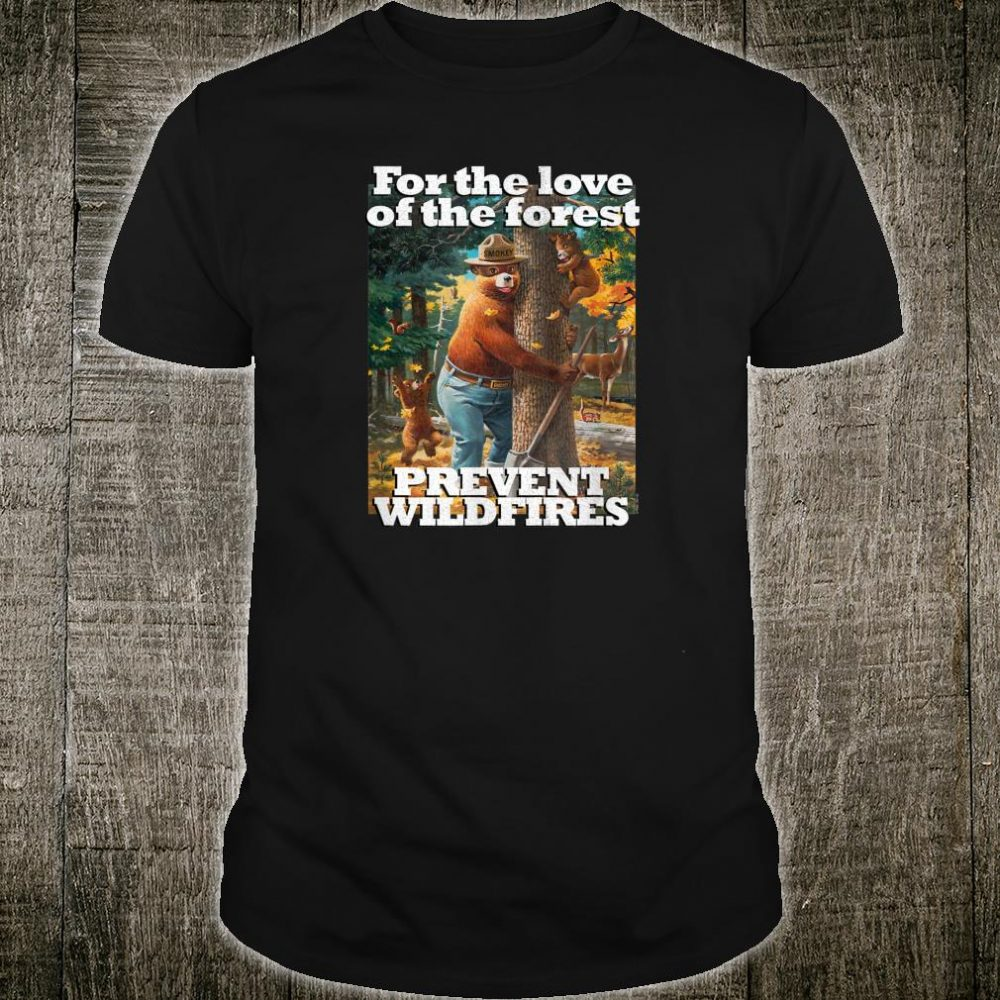 Smokey Bear For the Love of the Forest Shirt