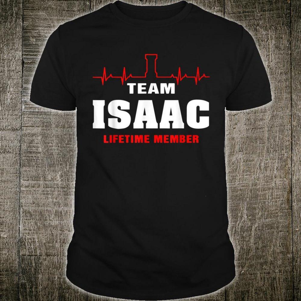 Team Isaac lifetime member shirt surname Isaac name Shirt