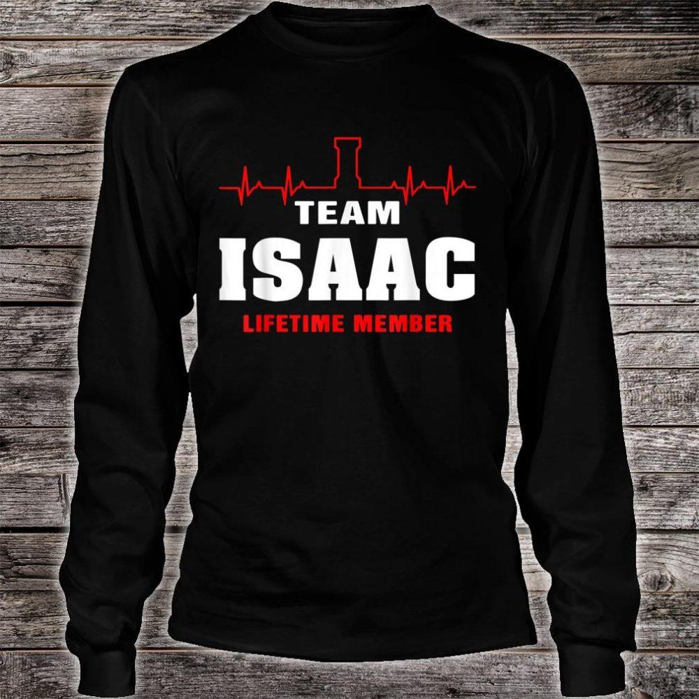 Team Isaac lifetime member shirt surname Isaac name Shirt long sleeved