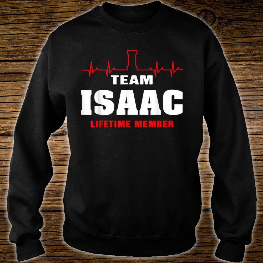 Team Isaac lifetime member shirt surname Isaac name Shirt sweater