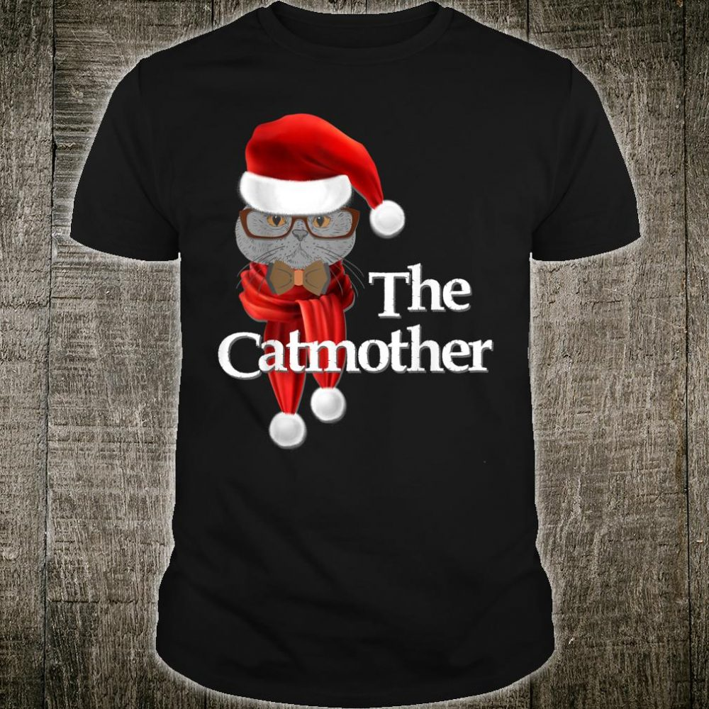 The Catmother Cat mommy Cat Xmas Shirt