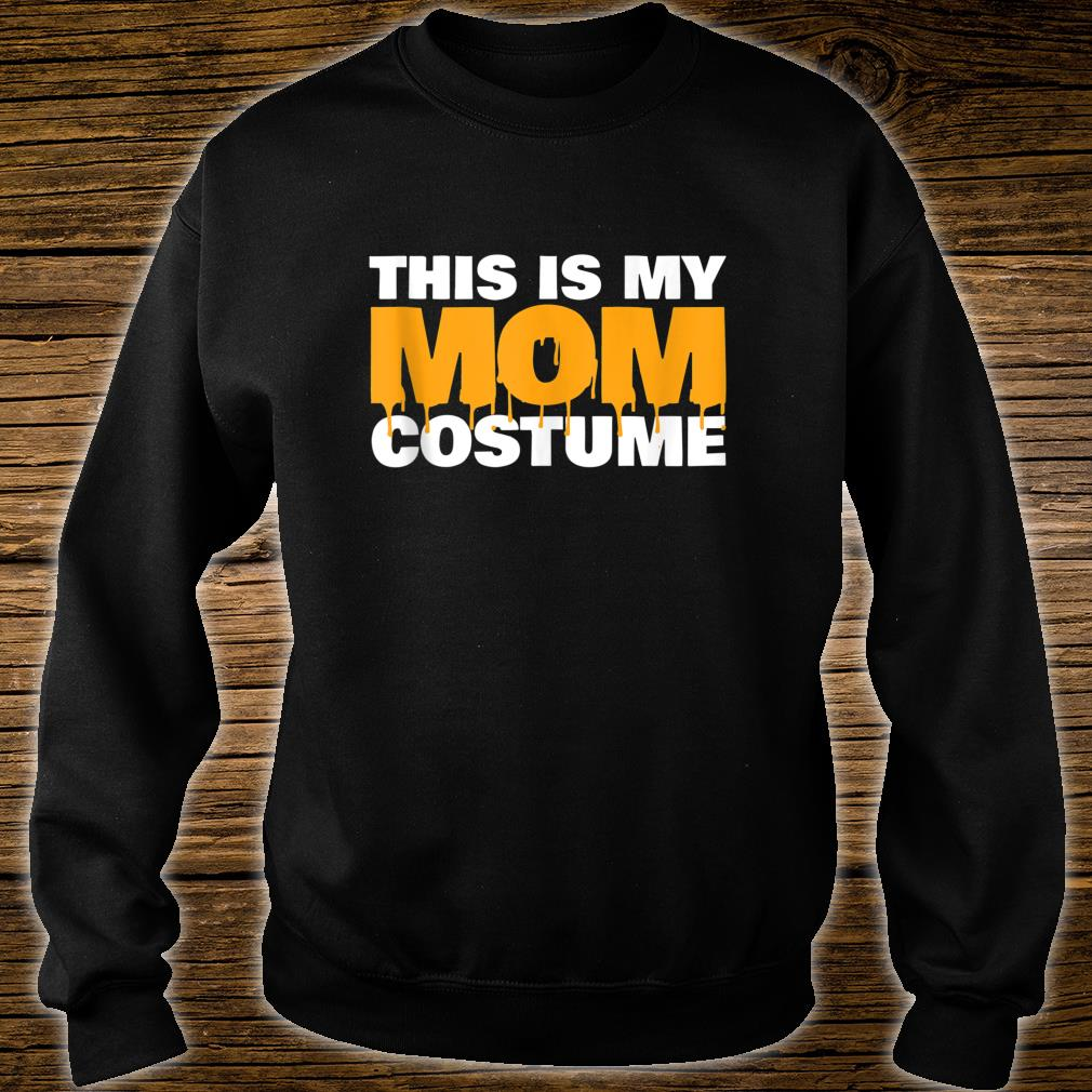 This is my Mom Costume Scary Mom Costume Shirt sweater